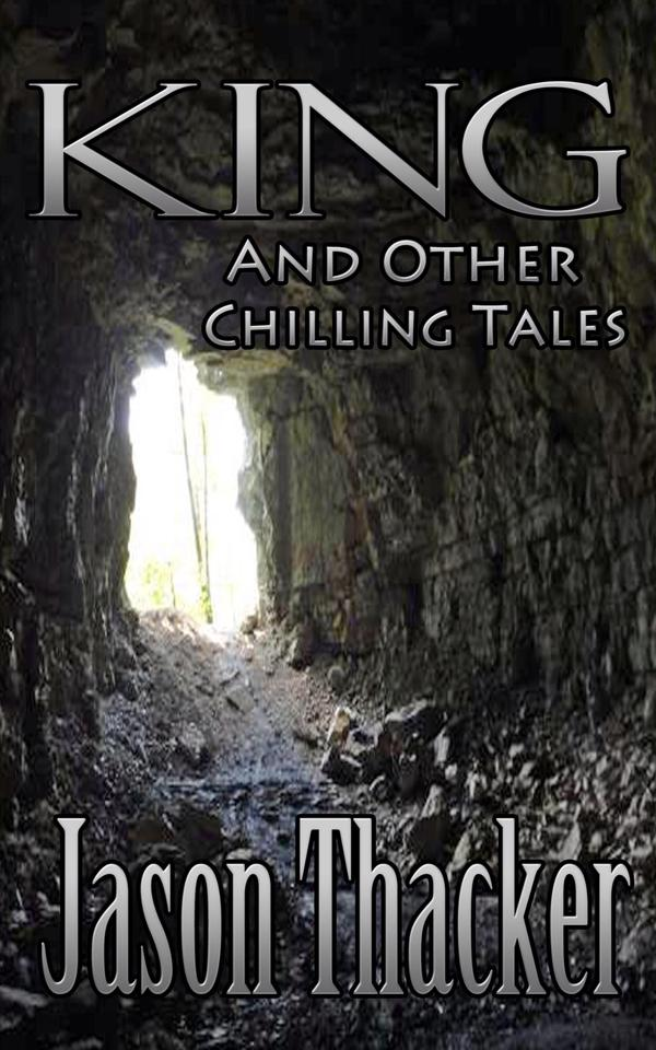 King and Other Chilling Tales